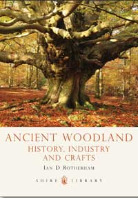 Ancient Woodland: History, Industry & Crafts